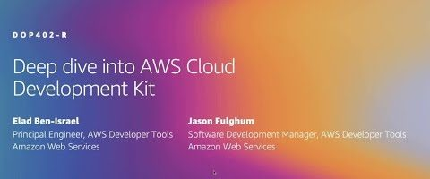 Deep dive into AWS Cloud Development Kit