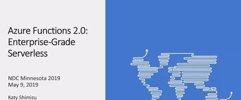 Azure Functions 2.0: Enterprise-Grade Serverless