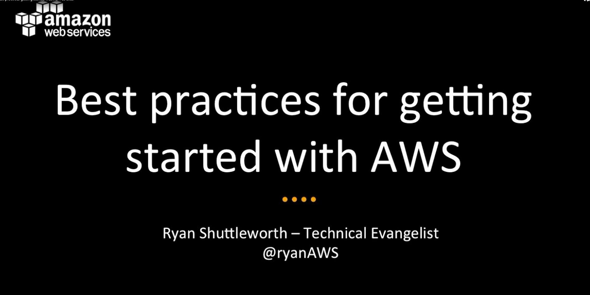 Best Practices for Getting Started with Amazon Web Services (AWS)